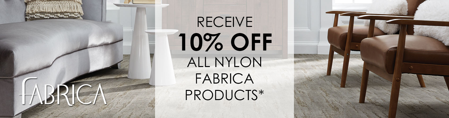 Receive 10% off all nylon fabrica products*