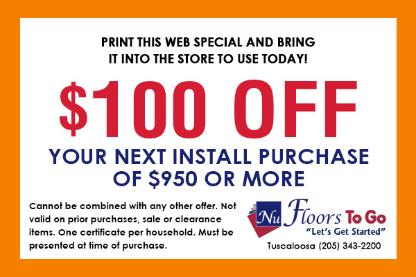 Receive $100 off your next install purchase of $950 or more with this coupon! Only at Nu Floors To Go in Tuscaloosa, Alabama.